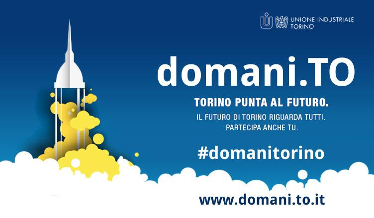 domani.to il progetto per il futuro di Torino di Unione Industriale Torino